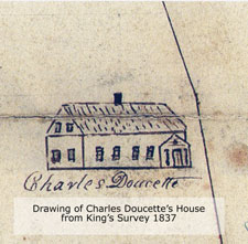 Drawing of Charles Doucette's house on Doucette Land Grant from Kings's Survey, 1837. This house still exists and is one of the oldest heritage homes in Bathurst.